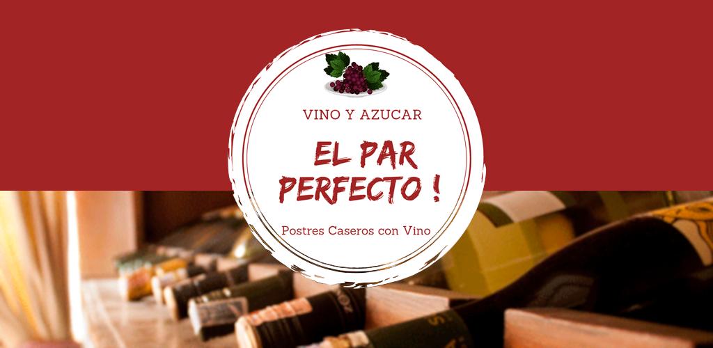 Especial postres ¡con vino!